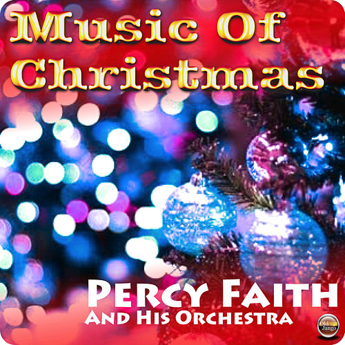 Music Of Christmas by Percy Faith