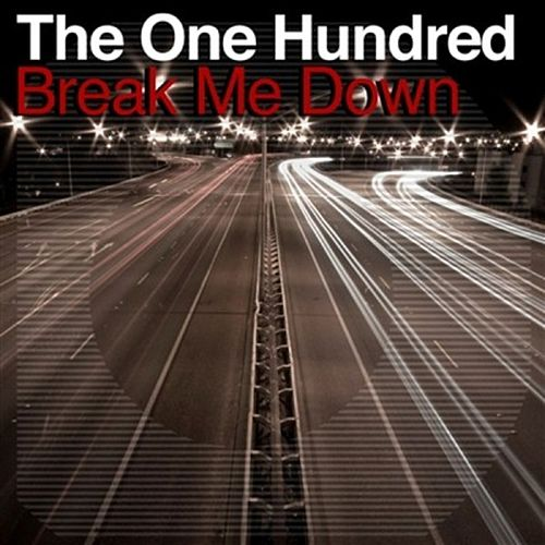 Break Me Down (Control-S Remix) by The One Hundred