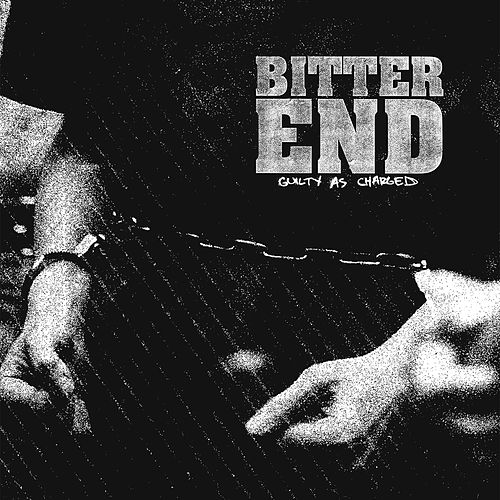 Guilty As Charged de Bitter End