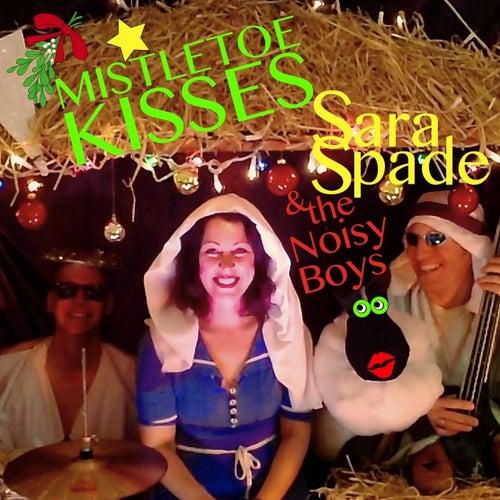 Mistletoe Kisses von Sara Spade