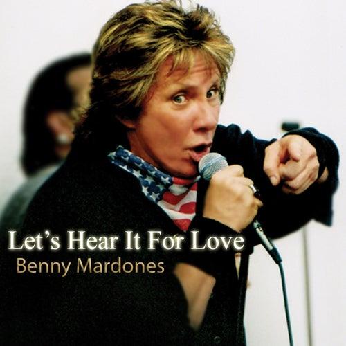 Let's Hear It For Love de Benny Mardones