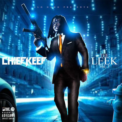 The Leek (Vol. 3) van Chief Keef