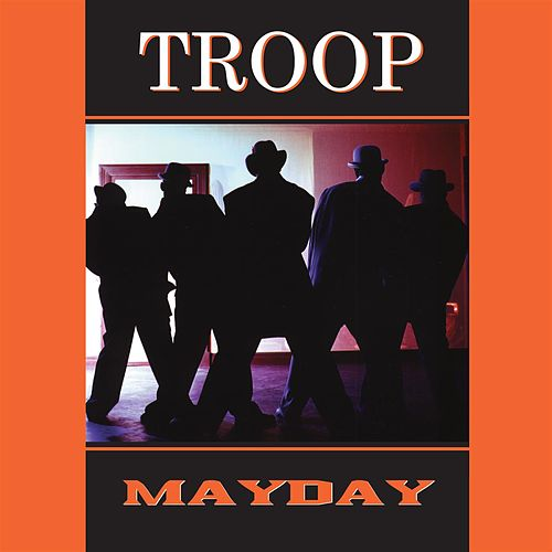 Mayday de Troop