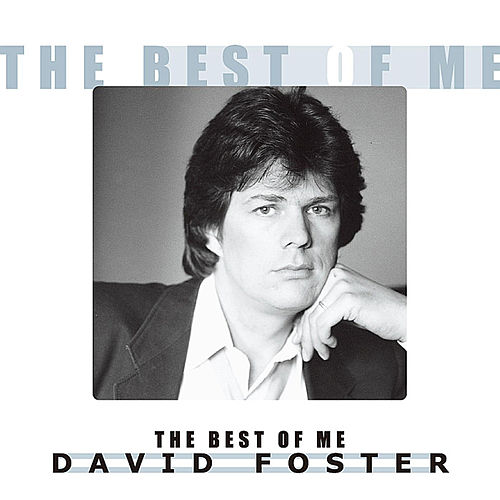 The Best of Me de David Foster