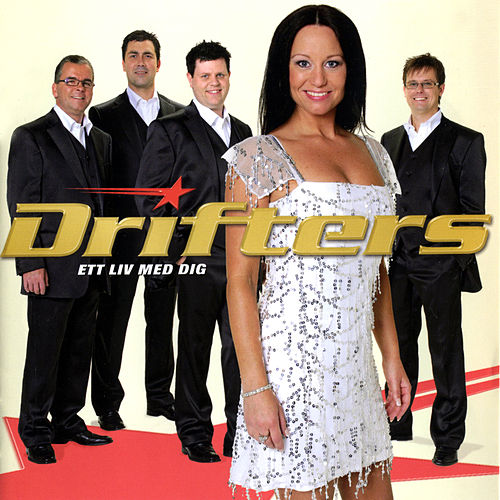 Ett liv med dig by The Drifters