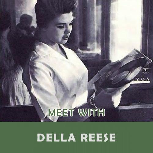 Meet With von Della Reese