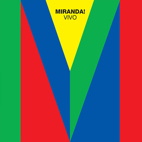 Miranda! Vivo van Miranda!