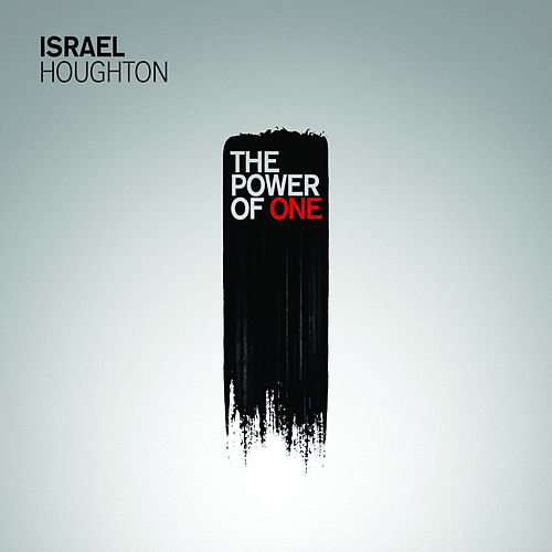 The Power Of One by Israel Houghton