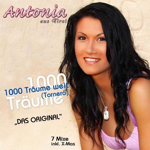 1000 Träume weit (Tornero) von Antonia Aus Tirol
