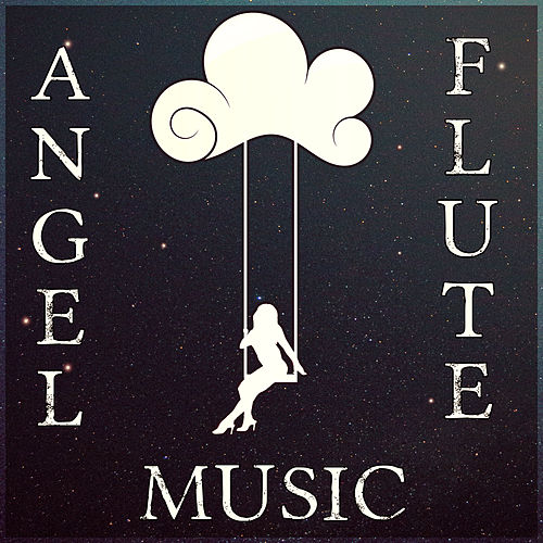 Angel Flute Music - Lucid Dream, Music for    by Music Dreamers Consort