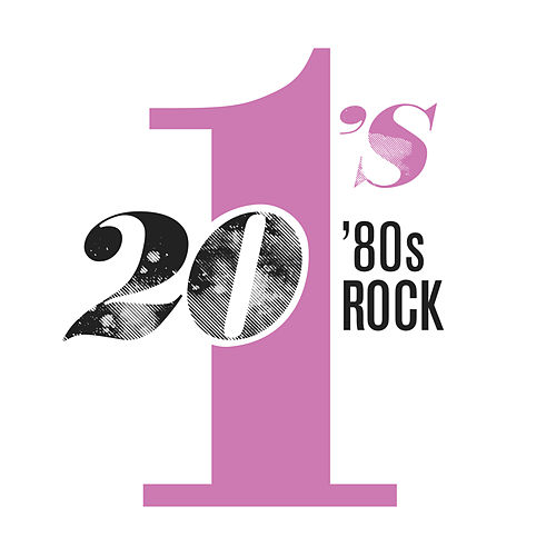 20 #1's: 80's Rock by Various Artists
