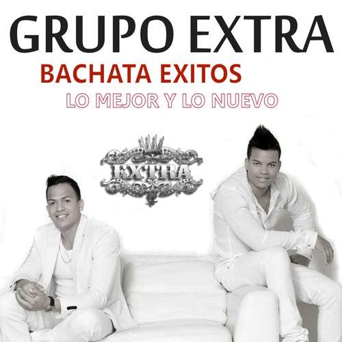 Bachata Exitos 2016 (Lo Mejor y Lo Nuevo) de Grupo Extra