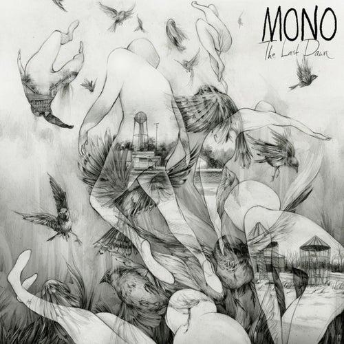The Last Dawn de Mono