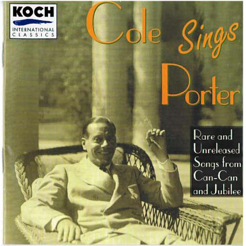 Cole Sings Porter: Rare & Unreleased Songs... von Cole Porter