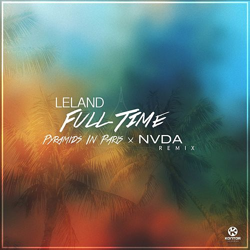 Full Time by Leland