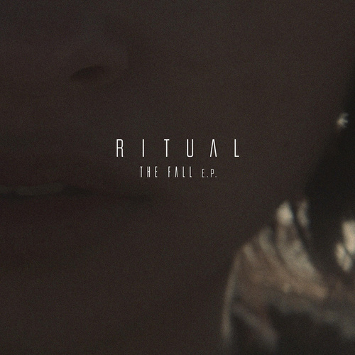The Fall - EP by Ritual