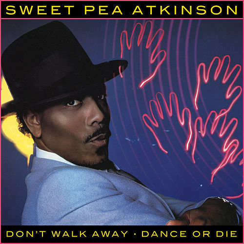 Dance Or Die EP de Sweet Pea Atkinson