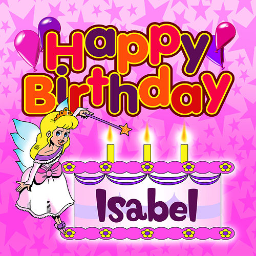 Happy Birthday Isabel von The Birthday Bunch