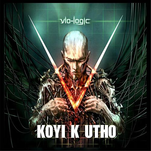 Vio-logic de Koyi K Utho