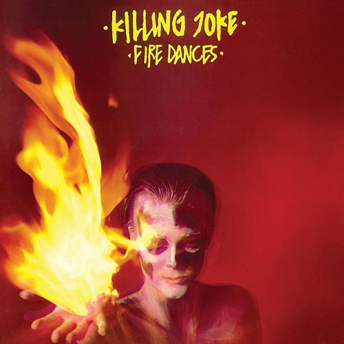 Fire Dances de Killing Joke