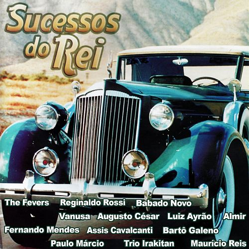 Sucessos do Rei von Various Artists