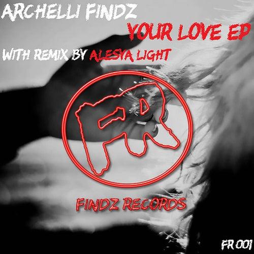 Your Love by Archelli Findz