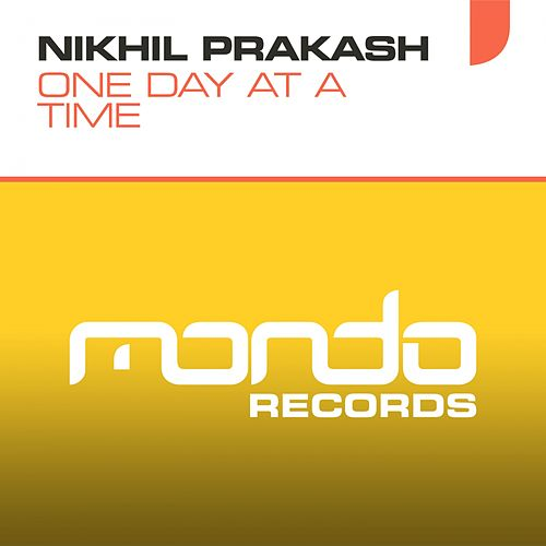 One Day At A Time by Nikhil Prakash