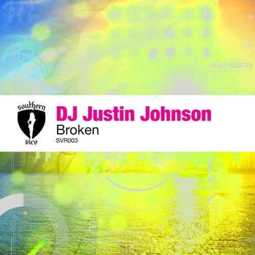 Broken (Disco House Mix) by DJ Justin Johnson