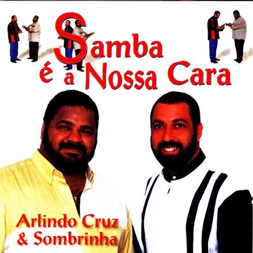 Samba É A Nossa Cara de Arlindo Cruz