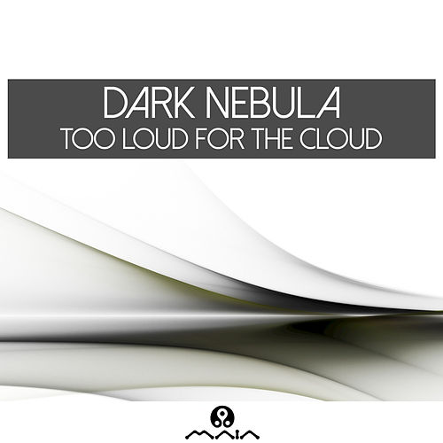 Too Loud for the Cloud de Various Artists