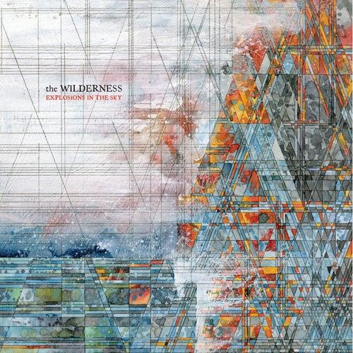 The Wilderness de Explosions In The Sky