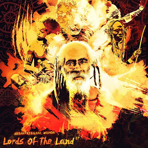 Lords of the Land - EP by Silkki Wonda