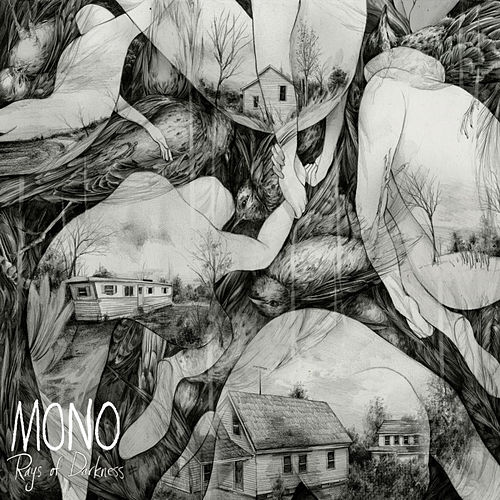 Rays of Darkness de Mono