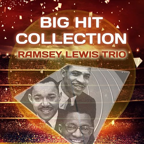 Big Hit Collection by Ramsey Lewis