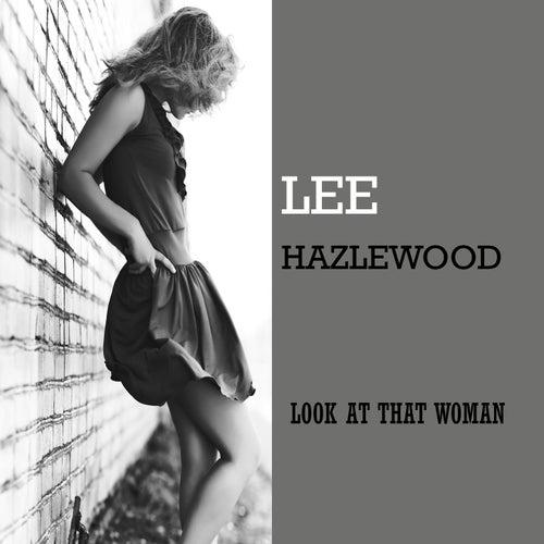 Look At That Woman von Lee Hazlewood