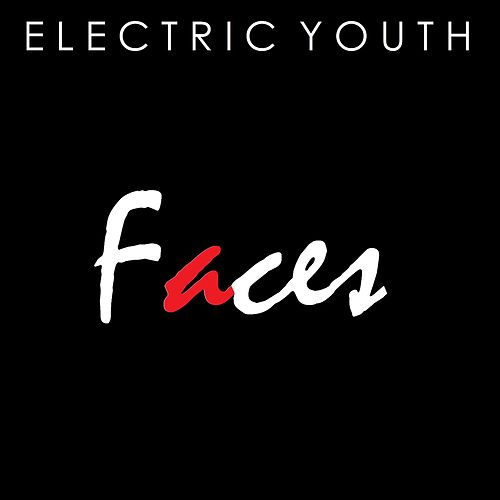 Faces by Electric Youth