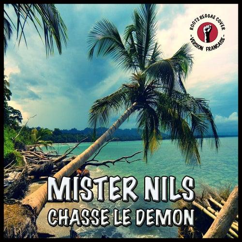Chasse le démon de Mister Nils