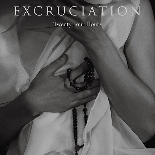 Twenty Four Hours von Excruciation