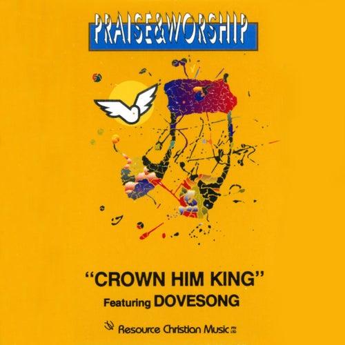 Crown Him King – Praise & Worship Collection de Oasis Worship