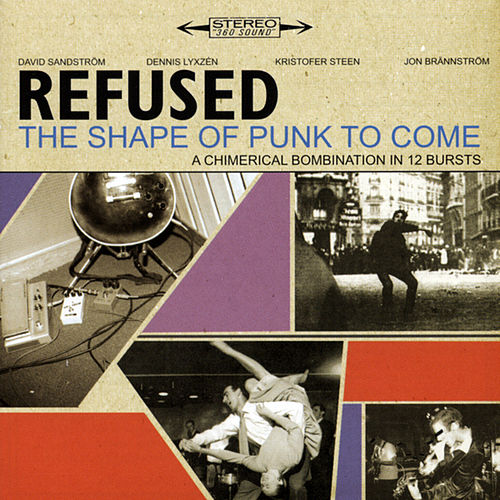 The Shape Of Punk To Come von Refused