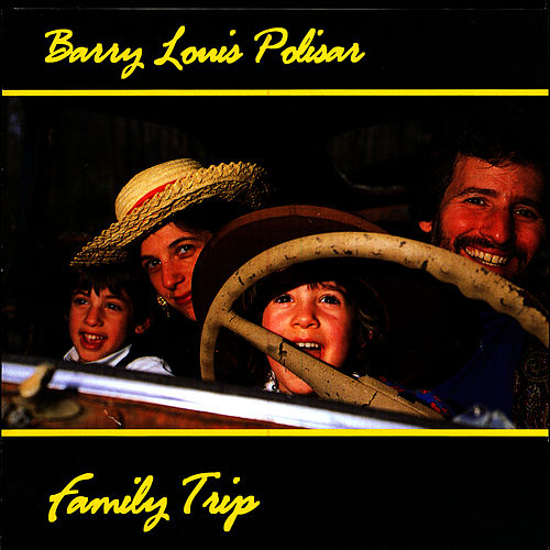 Family Trip di Barry Louis Polisar
