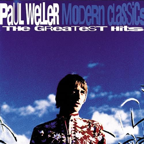 Modern Classics - The Greatest Hits von Paul Weller