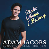 Right Where I Belong by Adam Jacobs