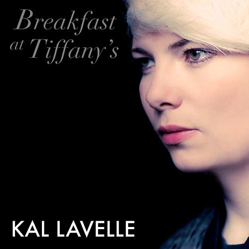 Breakfast at Tiffany's by Kal Lavelle