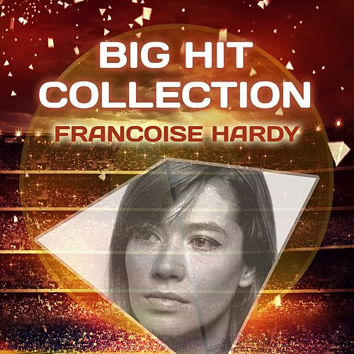 Big Hit Collection de Francoise Hardy