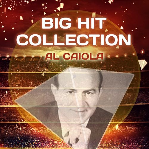 Big Hit Collection by Al Caiola