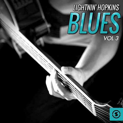 Lightnin' Hopkins Blues, Vol. 3 by Lightnin' Hopkins