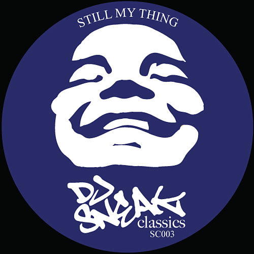 Still My Thing by DJ Sneak