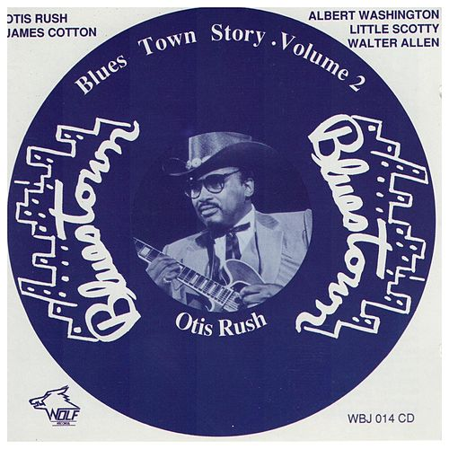 Blues Town Story Volume 2 by Various Artists