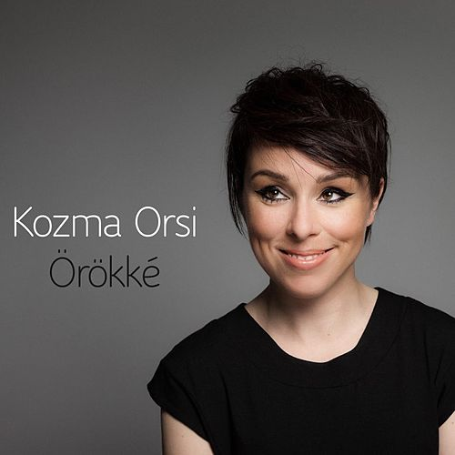 Örökké by Kozma Orsi